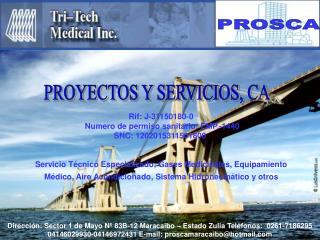 Rif: J-31150180-0   Numero de permiso sanitario: EMP.-1440 SNC: 1202015311501800