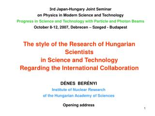 3rd Japan-Hungary  Joint Seminar on Physics in Modern Science and Technology