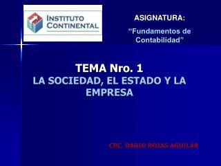 TEMA Nro. 1 LA SOCIEDAD, EL ESTADO Y LA EMPRESA