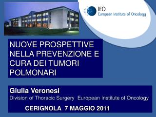 Giulia Veronesi Division of Thoracic Surgery  European Institute of Oncology