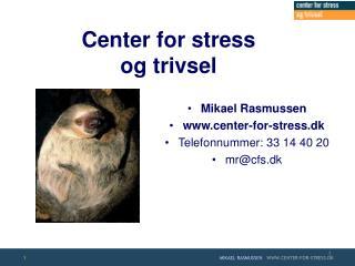 Center for stress og trivsel