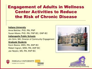 Engagement of Adults in Wellness Center Activities to Reduce  the Risk of Chronic Disease