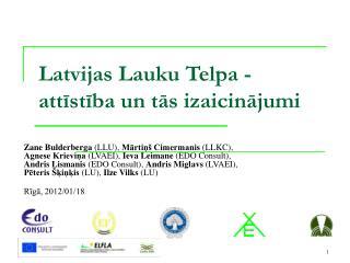 Latvijas Lauku  T elpa  -   attīstība un  tās izaicinājumi