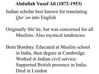 Abdullah Yusuf Ali (1872-1953)