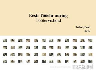 Eesti Tööelu-uuring Töötervishoid