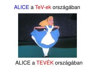 ALICE  a TeV-ek orsz ágában