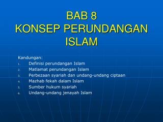 BAB 8 KONSEP PERUNDANGAN ISLAM