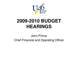 2009-2010 BUDGET HEARINGS