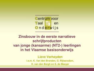 Lieve Verheyden  i.s.m. K. Van den Branden, G. Rijlaarsdam,   H. van den Bergh en S. de Maeyer
