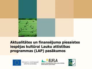 Lauku attīstības programmas 2007.-2013. gadam atbalsta mērķi