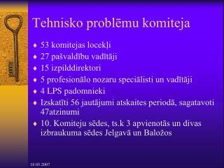 Tehnisko problēmu komiteja