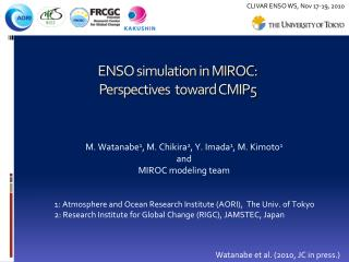 ENSO simulation in MIROC:  Perspectives  toward CMIP5