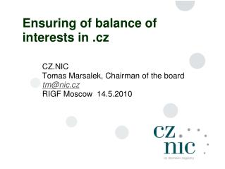 Ensuring  of  balance of interests in .cz