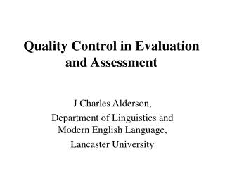 Quality Control in Evaluation and Assessment