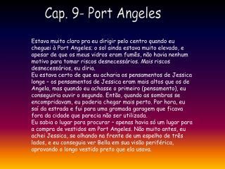 Cap. 9- Port Angeles