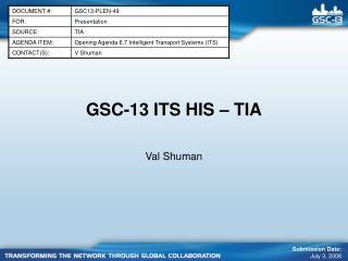 GSC-13 ITS HIS – TIA