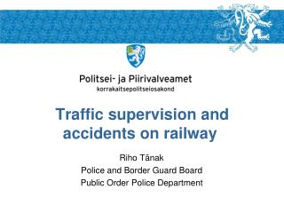 Traffic supervision and   accidents on railway