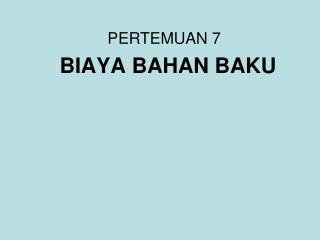 BIAYA BAHAN BAKU