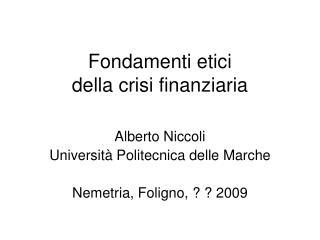 Fondamenti etici della crisi finanziaria