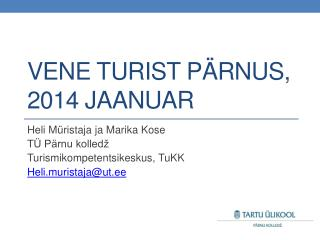Vene turist Pärnus, 2014 jaanuar