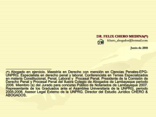 DR. FELIX CHERO MEDINA(*) fchero_abogados@hotmail Junio de 2010