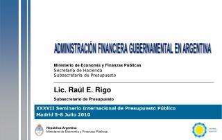 Ministerio de Economía y Finanzas Públicas Secretaría de Hacienda Subsecretaría de Presupuesto