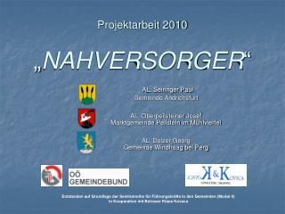 """Projektarbeit 2010 """" NAHVERSORGER """""""