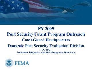 FY 2009    Port Security Grant Program Outreach