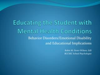 Educating the Student with Mental Health Conditions