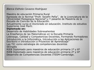 Blanca  Esthela  Cavazos Rodríguez Maestra de educación Primaria Rural