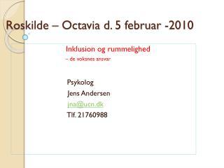 Roskilde �  Octavia  d. 5 februar -2010