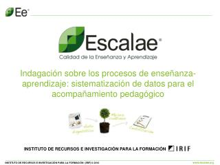 INSTITUTO DE RECURSOS E INVESTIGACIÓN PARA LA FORMACIÓN