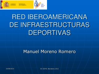 RED IBEROAMERICANA DE INFRAESTRUCTURAS DEPORTIVAS