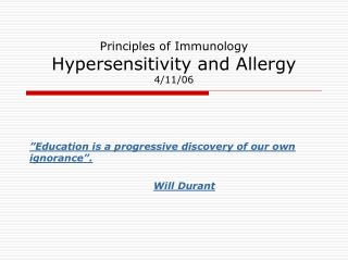 Principles of Immunology Hypersensitivity and Allergy 4/11/06