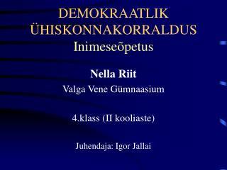 DEMOKRAATLIK �HISKONNAKORRALDUS Inimese�petus