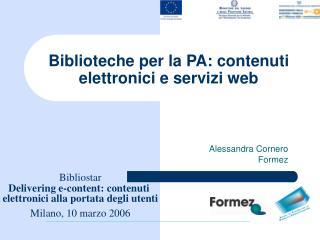 Biblioteche per la PA: contenuti elettronici e servizi web
