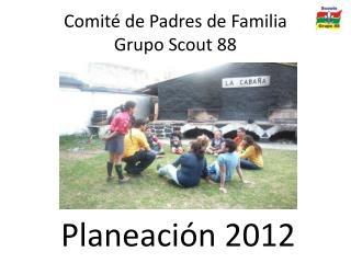 Comité de Padres de Familia Grupo Scout 88