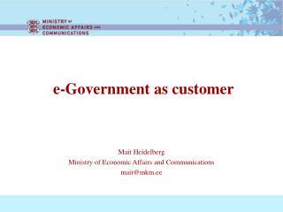 e- Government as customer
