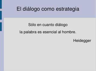 El diálogo como estrategia