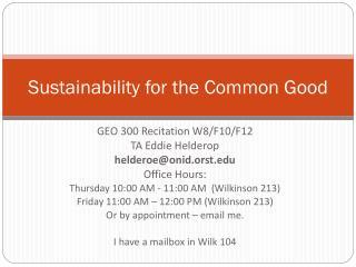Sustainability for the Common Good