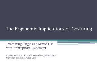 The Ergonomic Implications of Gesturing