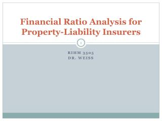 Financial Ratio Analysis for Property-Liability Insurers