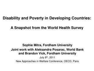 Disability and Poverty in Developing Countries: A Snapshot from the World Health Survey