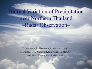 Diurnal Variation of Precipitation over Northern Thailand –Radar Observation–