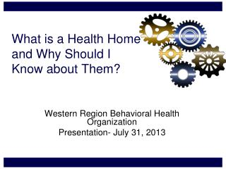 What is a Health Home and Why Should I  Know about Them?