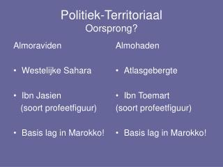 Politiek-Territoriaal Oorsprong?