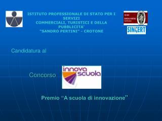 """Concorso                              Premio """"A scuola di innovazione """""""