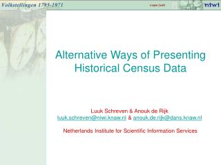 Alternative Ways of Presenting Historical Census Data