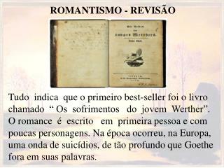 ROMANTISMO - REVISÃO