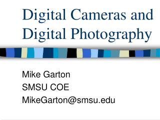 Digital Cameras and Digital Photography